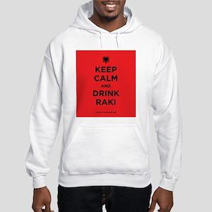 Keep Calm and drink raki Hooded Sweatshirt