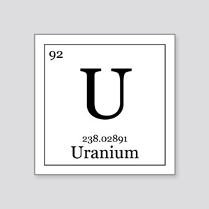 "Elements - 92 Uranium Square Sticker 3"" x 3"""