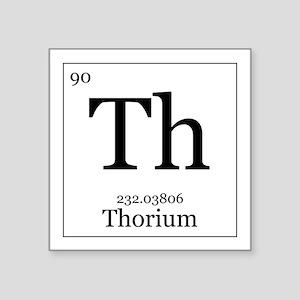 """Elements - 90 Thorium Square Sticker 3"""" x 3"""""""
