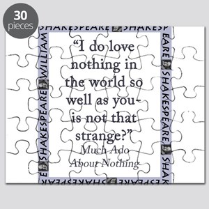 I Do Love Nothing In the World Puzzle