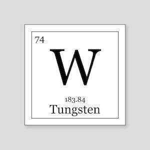 Periodic table tungsten stickers cafepress elements 74 tungsten square sticker 3 urtaz Choice Image