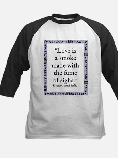 Love Is a Smoke Tee