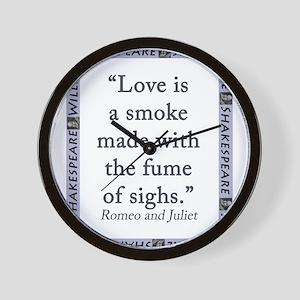 Love Is a Smoke Wall Clock