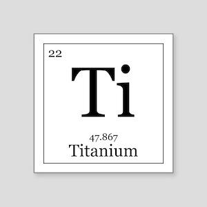 Periodic table titanium stickers cafepress elements 22 titanium square sticker 3 urtaz Gallery