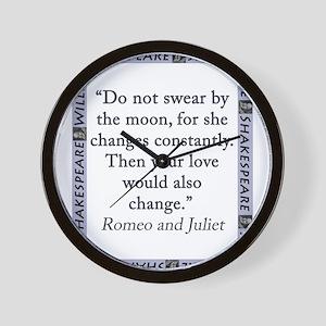 Do Not Swear By The Moon Wall Clock