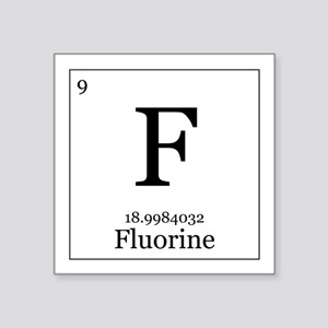 "Elements - 9 Fluorine Square Sticker 3"" x 3"""
