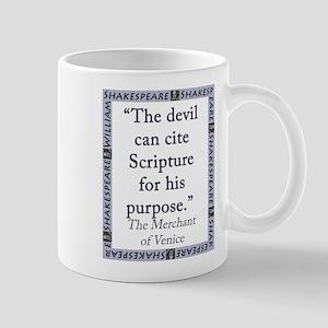 The Devil Can Cite Scripture 11 oz Ceramic Mug