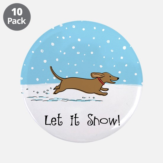 "Dachshund Let it Snow 3.5"" Button (10 pack)"