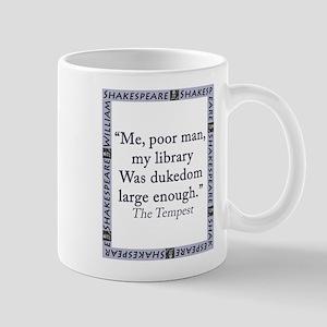 Me, Poor Man, My Library 11 oz Ceramic Mug