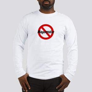 Anti Mayonnaise Long Sleeve T-Shirt