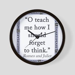 O Teach Me How I Should Forget To Think Wall Clock