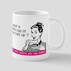 Think before you say bullshit Mug