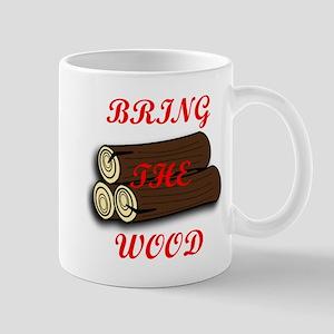 Bring the Wood Mug