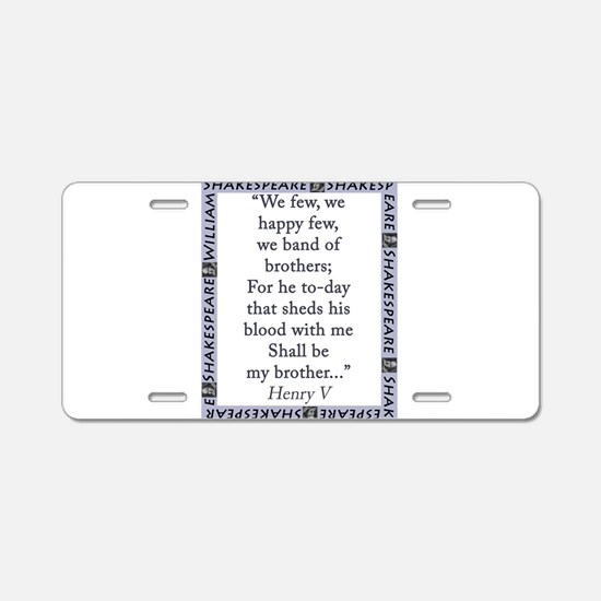 We Few, We Happy Few Aluminum License Plate