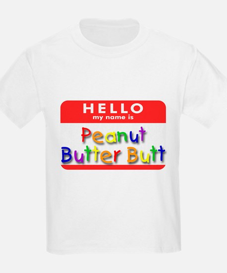 Peanut Butter Butt Kids T-Shirt