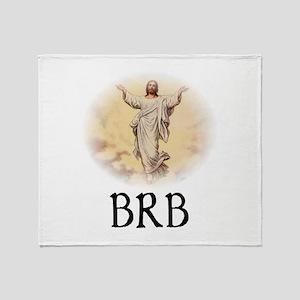 Jesus BRB Throw Blanket