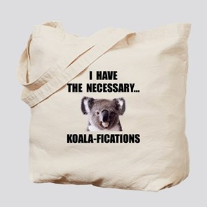 Koala Qualifications Tote Bag