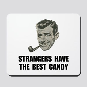 Strangers Best Candy Mousepad