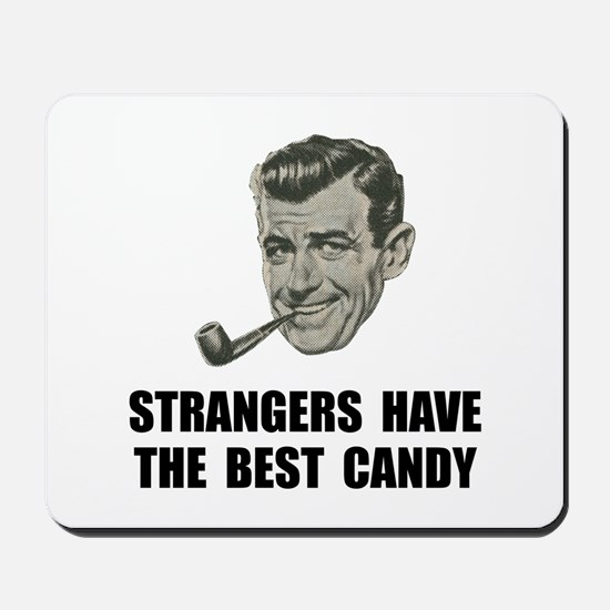 Strangers Best Candy Mousepad