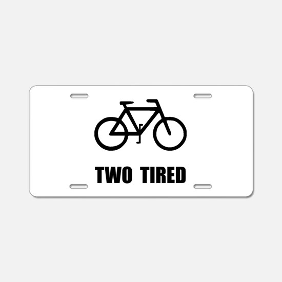 Two Tired Bike Aluminum License Plate