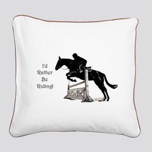 Cute Id Rather Be Riding Horse Square Canvas Pillo