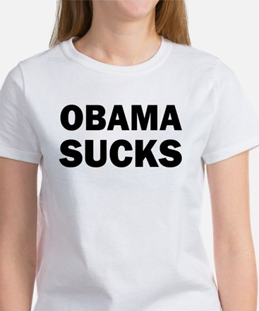 Obama Sucks Anti Obama Women's T-Shirt