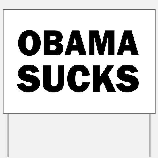 Obama Sucks Anti Obama Yard Sign