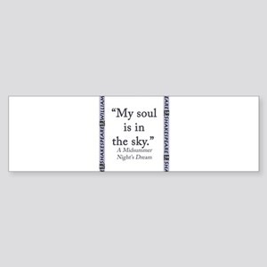 My Soul Is In The Sky Sticker (Bumper)