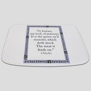 O Beware My Lord Bathmat