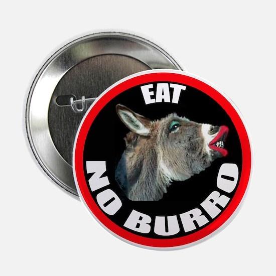EAT NO BURRO Button