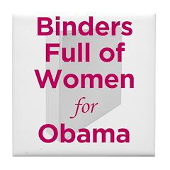 Binders Full of Women for Obama Tile Coaster