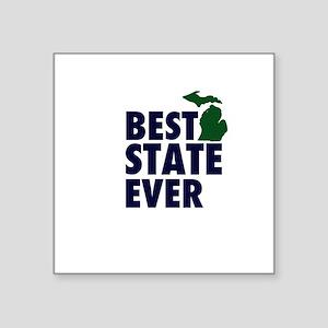 """Michigan: Best State Ever Square Sticker 3"""" x 3"""""""