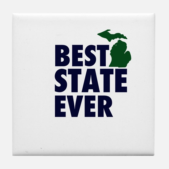 Michigan: Best State Ever Tile Coaster
