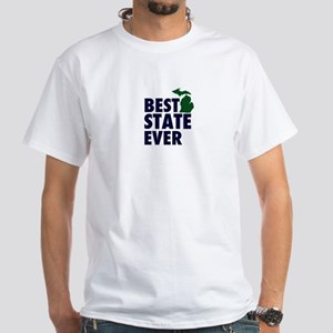 Michigan: Best State Ever White T-Shirt