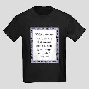 When We Are Born Kids Dark T-Shirt