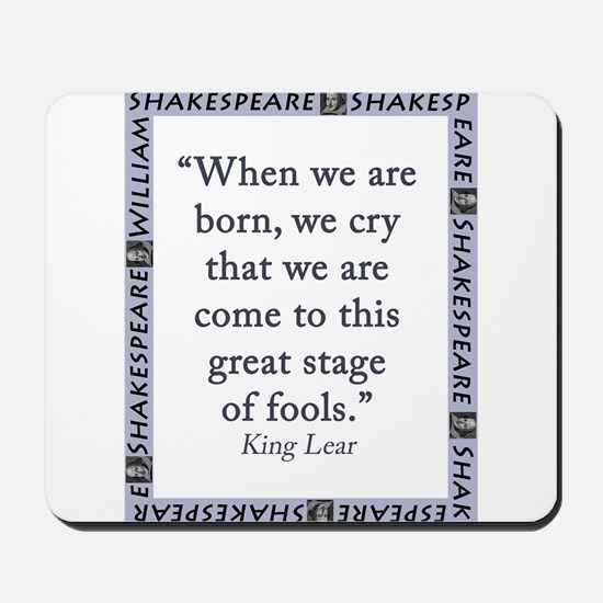 When We Are Born Mousepad