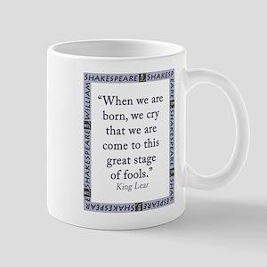 When We Are Born 11 oz Ceramic Mug