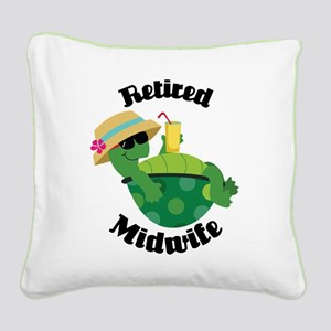 Retired Midwife Gift Square Canvas Pillow