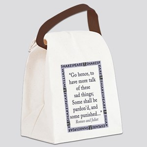 Go Hence, To Have More Talk Canvas Lunch Bag