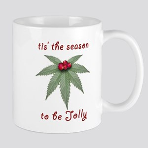 Tis the Season to be Jolly Holiday Weed Design Mug