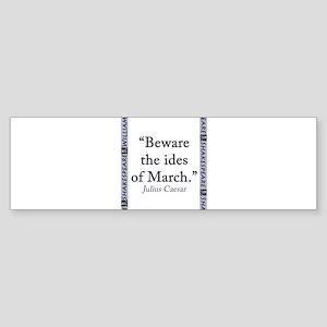 Beware the Ides of March Sticker (Bumper)