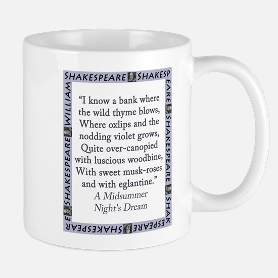 I Know a Bank Where The Wild Thyme Blows Mug