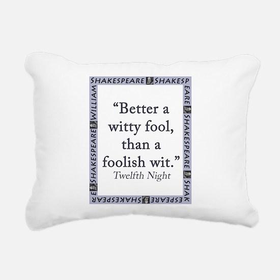 Better a Witty Fool Rectangular Canvas Pillow