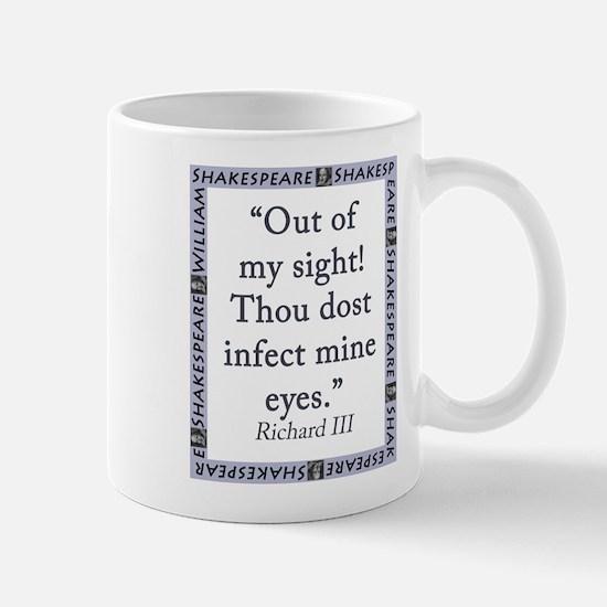Out Of My Sight Mug