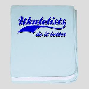 Ukulelists Do It Better baby blanket