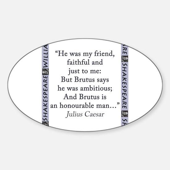 He Was My Friend Sticker (Oval)