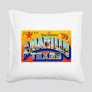 Amarillo Texas Greetings Square Canvas Pillow
