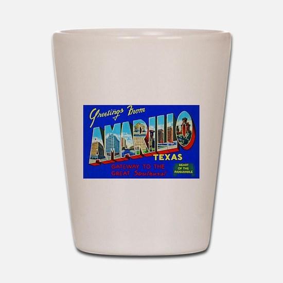 Amarillo Texas Greetings Shot Glass