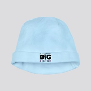 Im Going To Be A Big Sister baby hat