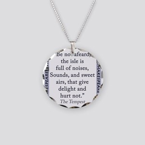 Be Not Afeard Necklace Circle Charm